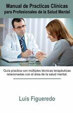 Manual de Practicas Cl�nicas para Profesionales de la Salud Mental by Luis...