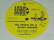 YOUR STORY HOUR - RECORD 20 - THE PRINCE ON A SECRET MISSION / DAVID AND GOLIATH
