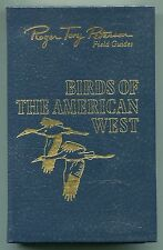 Birds of the American West by Roger Tory Peterson - Easton Press - Leather