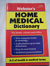 Webster's Medical Dictionary For home, school & office