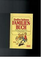 Barbara Noack - Großes heiteres Familienbuch - 1984