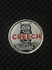 """New listing Coal Mine Scatter Tag """"Creech"""" Trade Name For Creech Coal Co Twila Ky Harlan Co"""