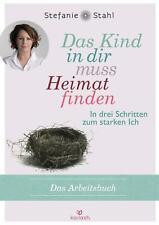 Das Kind in dir muss Heimat finden | Stefanie Stahl | Taschenbuch | Deutsch