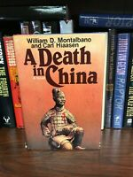 A Death in China by William D. Montalbano & Carl Hiaasen First Edition
