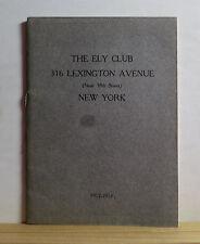 The Ely Club, New York 1912-1913 Social Club NY Ely School for Girls Alumni