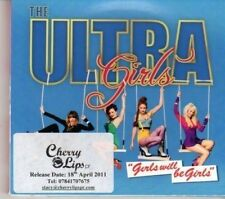 (DG487) The Ultra Girls, Girls Will Be Girls - 2011 DJ CD
