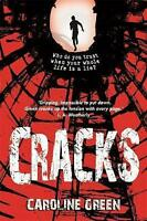 Green, Caroline, Cracks, Very Good Book