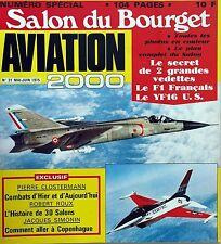 Aviation 2000 n°31- 1975 - Le salon du Bourget : Le F1 Français Le YF16 U.S