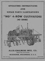 Allis Chalmers WD 40 Series 4 Row Cultivators Operators Parts manual TM64B