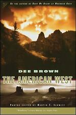 THE AMERICAN WEST By Dee Brown 1995