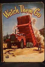 Watch Them Go (A Humpty Dumpty Book)