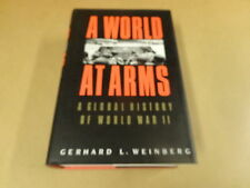 BOOK / GERHARD L. WEINBERG - A WORLD AT ARMS - A GLOBAL HISTORY OF WORLD WAR II