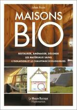 maisons bio (ne) - restaurer amenager decorerles materiaux sains l'isolation ...