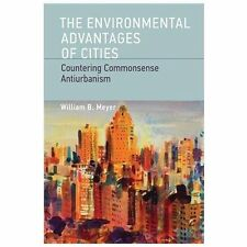The Environmental Advantages of Cities: Countering Commonsense Antiurbanism (Urb
