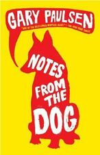 Notes from the Dog by Paulsen, Gary, Good Book