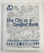 The City As A Tangled Bank: Urban Design versus Urban Evolution -Terry Farrell
