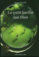 Livre le petit jardin des fées Anne Duguël éditions Mic_Mac 2010   book