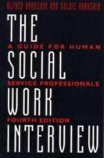 The Social Work Interview : A Guide for Human Service Professionals by Goldie K…