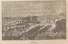 A0342 Laval - Veduta - Stampa Antica del 1907 - Xilografia