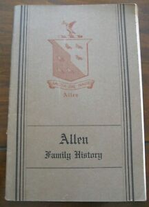 ALLEN FAMILY RECORDS History Seaver BOOK GENEALOGY 1929 Deaths Marriages