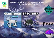 Pokemon Sword/Shield/Home-6IV-Crown Tundra Legendary Glastrier/Spectrier bundle
