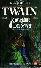 Mark TWAIN Le avventure di Tom Sawyer Bib Ec Sez Rag Newton 1 Edi 1995