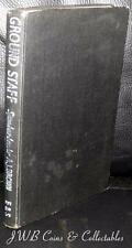 Old Book 1943 - Ground Staff (A Personal Record)  Squadron Leader A.J.Brown