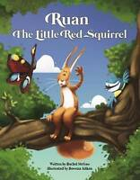 Ruan the Little Red Squirrel by Rachel McGaw (Paperback, 2016)