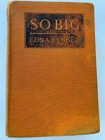 So Big Edna Ferber 1924 Hardcover
