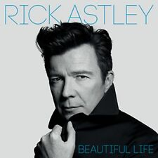 Rick Astley - Beautiful Life - New CD Album - Pre Order Released 13th July 2018
