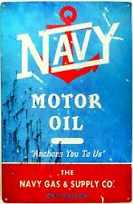 NAVY MOTOR OIL THE NAVY GAS & SUPPLY CO. ALL WEATHER Metal tin Sign 450 X 300