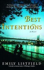 Best Intentions : A Novel by Emily Listfield (2010, Paperback)