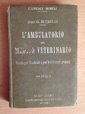 L'AMBULATORIO DEL MEDICO VETERINARIO Dott. G. Borrelli Guida per studenti 1929