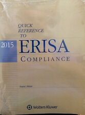 Quick Reference to ERISA Compliance, 2015 Edition (Bitzer) Wolters Kluwer