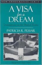 A Visa for a Dream : Dominicans in the United States by Nancy Foner and...