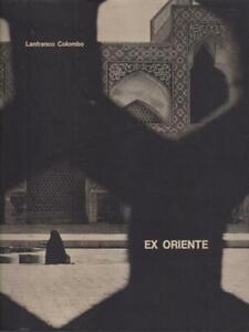 EX ORIENTE PRIMA EDIZIONE COLOMBO LANFRANCO DEL DIAFRAMMA 1963