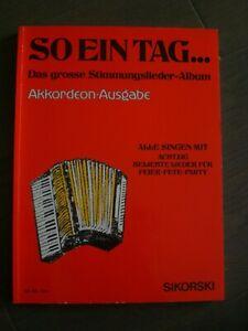"""Noten für Akkordeon """"So ein Tag... Stimmungslieder-Album  """" 85 Lieder"""