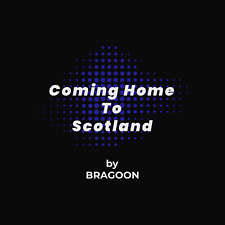 More details for coming home to scotland by bragoon. new song and video june 2021 on usb drive.