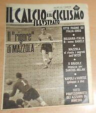 IL CALCIO E IL CICLISMO ILLUSTRATO  N° 46 1963  MAZZOLA  ORIGINALE  !!!!!