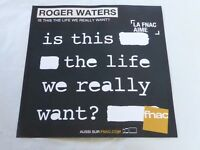 ROGER WATERS - IS THIS THE LIFE WE REALLY WANT !!!!!PLV 30 X 30 CM !!!!!!!!!
