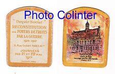 Journée : Reconstitution des Foyers Détruits - NOYON 1917 - le Devoir Social