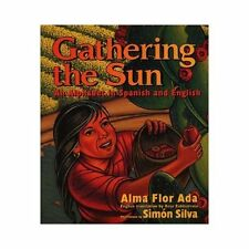 Gathering the Sun: An Alphabet In Spanish And English-ExLibrary