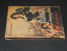 E. Salgari JOLANDA LA FIGLIA DEL CORSARO NERO  1953 Vallardi Editore Milano