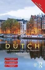 Colloquial Dutch: A Complete Language Course by Bruce Donaldson (Paperback, 2016)