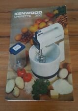 Kenwood Chefette 350 Instruction and Recipe Book SC Edition No 1