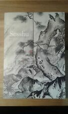 Sesshu - catalogue d'exposition - 500th Anniversary Exhibition