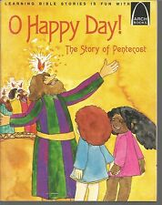 O Happy Day The Story of Pentecost Walter Wangerin Jr/Art Kirchhoff PB 1975