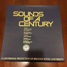 SOUNDS OF A CENTURY Centennial Production of BYU Assemblies, devotionals, music