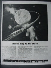 1947 American Railroads Round Trip to the Moon Vintage Print Ad 12672