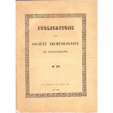 Société ARCHEOLOGIQUE Montpellier Bibliographie LANGUEDOC et Hérault 1859 T4 N°2